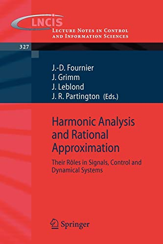 Harmonic Analysis and Rational Approximation: Their Rôles