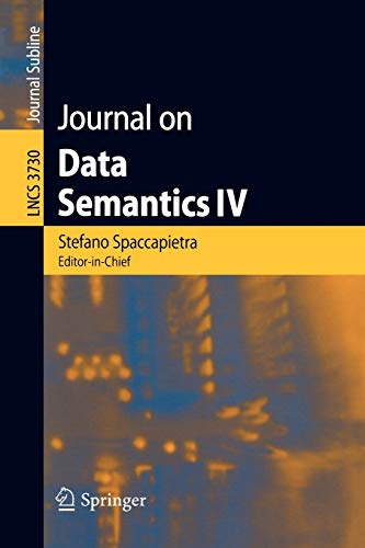 9783540310013: Journal on Data Semantics IV (Lecture Notes in Computer Science)