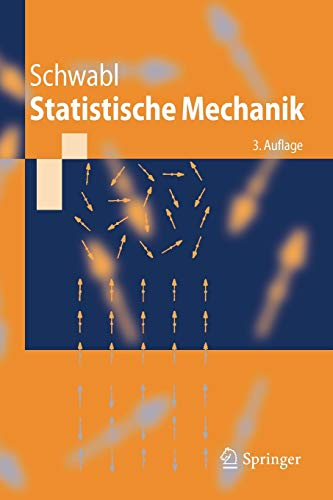 9783540310952: Statistische Mechanik (Springer-Lehrbuch) (German Edition)