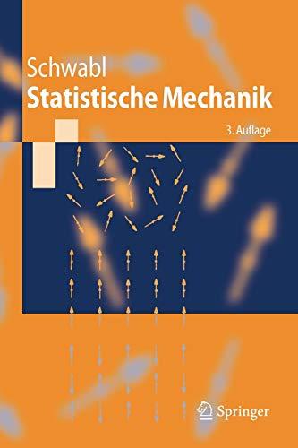 9783540310952: Statistische Mechanik (Springer-Lehrbuch)