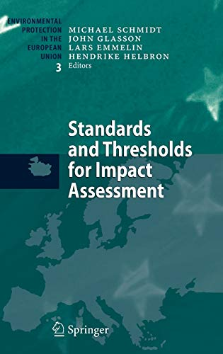 Standards and Thresholds for Impact Assessment: Michael Schmidt