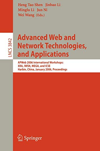 Advanced Web and Network Technologies, and Applications: Shen, Heng Tao