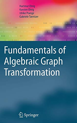 9783540311874: Fundamentals of Algebraic Graph Transformation (Monographs in Theoretical Computer Science. An EATCS Series)