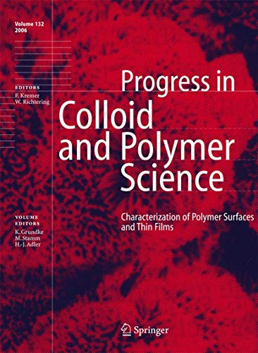 Characterization of Polymer Surfaces and Thin Films Progress in Colloid and Polymer Science