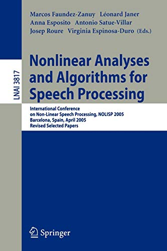 Nonlinear Analyses and Algorithms for Speech Processing: Faundez-Zanuy, Marcos [Editor];