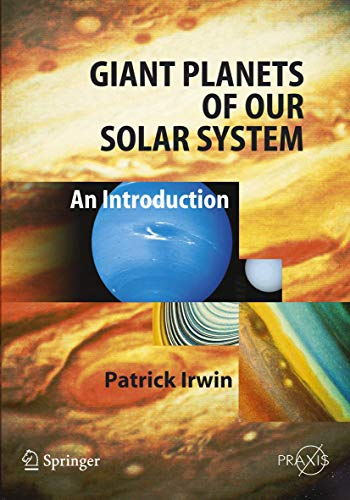 9783540313175: Giant Planets of Our Solar System: An Introduction (Springer Praxis Books)