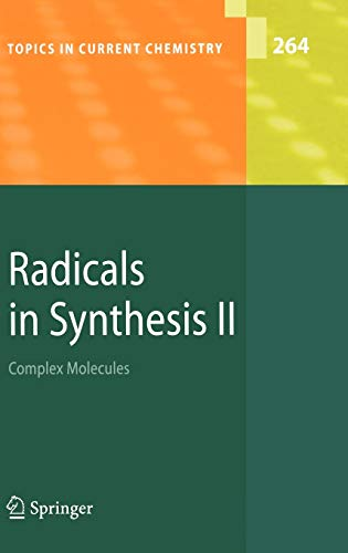 Radicals in Synthesis 2: Andreas Gans�uer