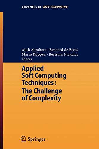 Applied Soft Computing Technologies: The Challenge of Complexity: Ajith Abraham