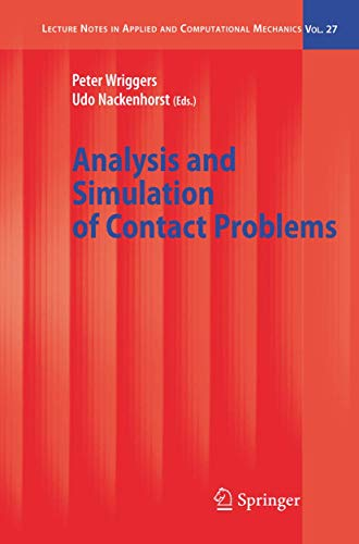 9783540317609: Analysis and Simulation of Contact Problems: 27 (Lecture Notes in Applied and Computational Mechanics)