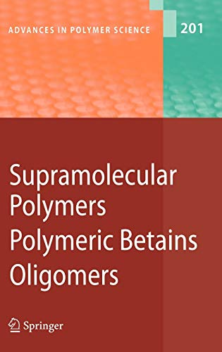 9783540319238: Supramolecular Polymers/Polymeric Betains/Oligomers (Advances in Polymer Science)