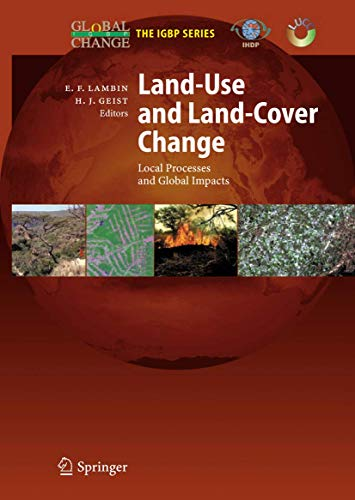 9783540322016: Land-Use and Land-Cover Change: Local Processes and Global Impacts (Global Change - The IGBP Series)