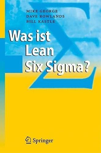 9783540323297: Was ist Lean Six Sigma? (German Edition)