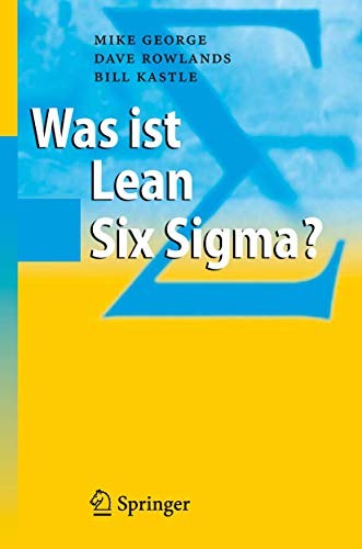 9783540323297: Was ist Lean Six Sigma?