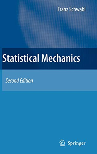 9783540323433: Statistical Mechanics (Advanced Texts in Physics)
