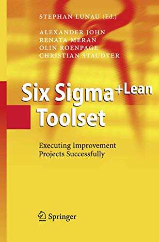 9783540323495: Six Sigma+Lean Toolset: Executing Improvement Projects Successfully