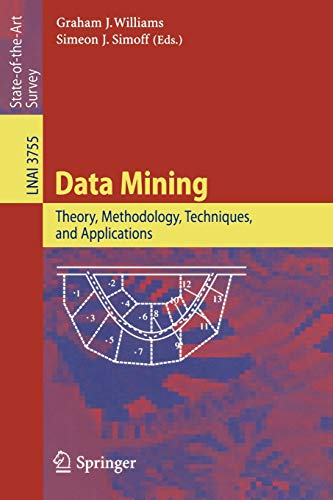 9783540325475: Data Mining: Theory, Methodology, Techniques, and Applications (Lecture Notes in Computer Science)