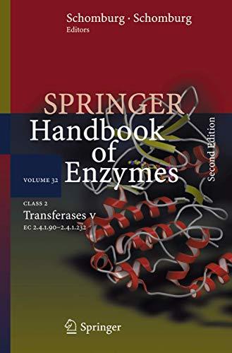 9783540325918: Class 2 Transferases V: 2.4.1.90 - 2.4.1.232 (Springer Handbook of Enzymes)