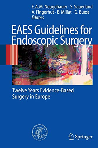 Eaes Guidelines For Endoscopic Surgery: Neugebauer, E.A.M.; Sauerland,