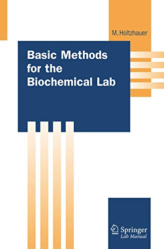 9783540327851: Basic Methods for the Biochemical Lab