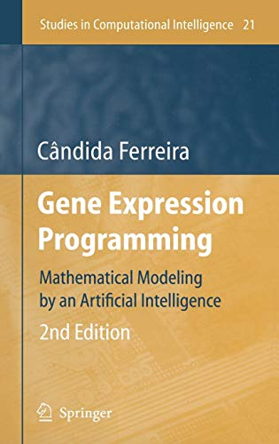 9783540327967: Gene Expression Programming: Mathematical Modeling by an Artificial Intelligence