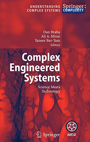 9783540328315: Complex Engineered Systems: Science Meets Technology (Understanding Complex Systems)