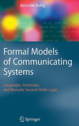 9783540329220: Formal Models of Communicating Systems: Languages, Automata, and Monadic Second-Order Logic (Texts in Theoretical Computer Science. an Eatcs Series)