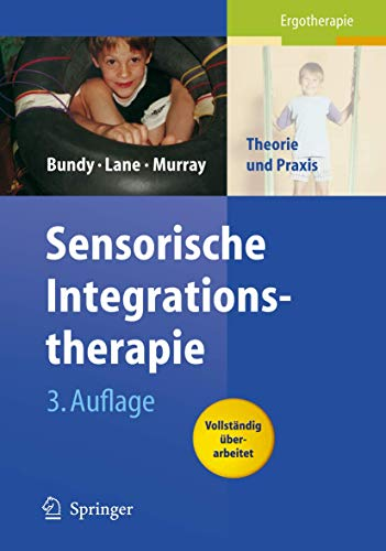 9783540330639: Sensorische Integrationstherapie: Theorie und Praxis (German Edition)