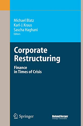 9783540330745: Corporate Restructuring: Finance in Times of Crisis