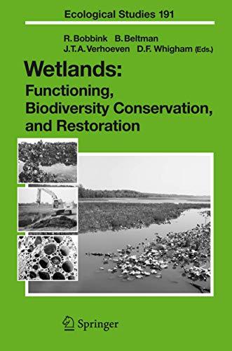 Wetlands: Functioning, Biodiversity Conservation, and Restoration (Ecological Studies): Springer