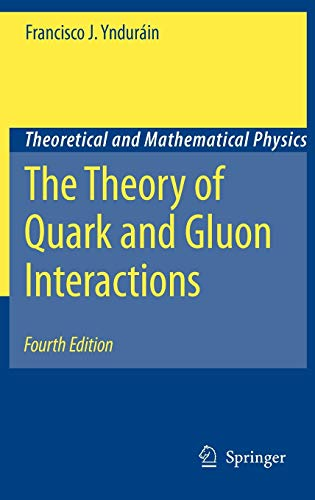 9783540332091: The Theory of Quark and Gluon Interactions (Theoretical and Mathematical Physics)