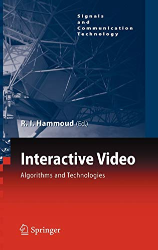 9783540332145: Interactive Video: Algorithms and Technologies (Signals and Communication Technology)