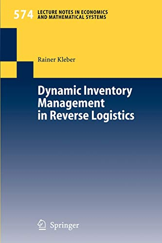 Dynamic Inventory Management in Reverse Logistics (Lecture: Kleber, Rainer