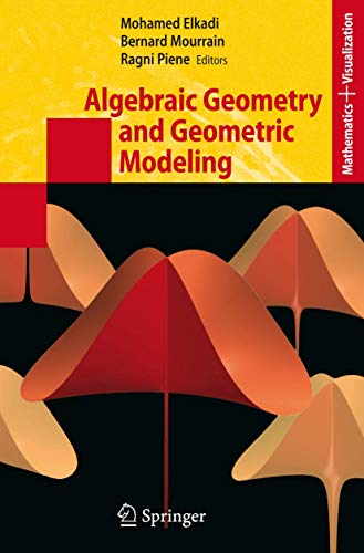 9783540332749: Algebraic Geometry and Geometric Modeling (Mathematics and Visualization)