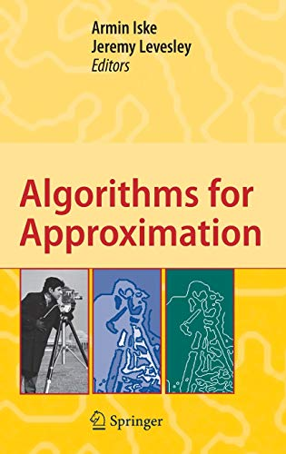9783540332831: Algorithms for Approximation: Proceedings of the 5th International Conference, Chester, July 2005