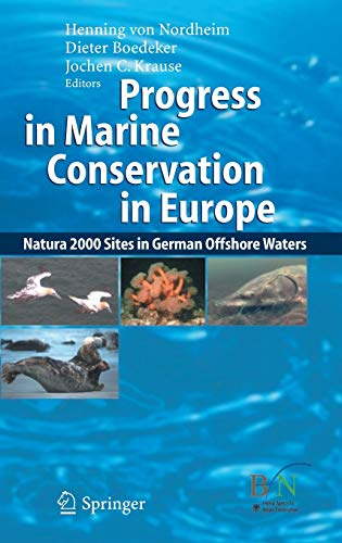 9783540332909: Progress in Marine Conservation in Europe: Natura 2000 Sites in German Offshore Waters