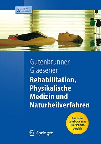 9783540334118: Rehabilitation, Physikalische Medizin und Naturheilverfahren (Springer-Lehrbuch) (German Edition)
