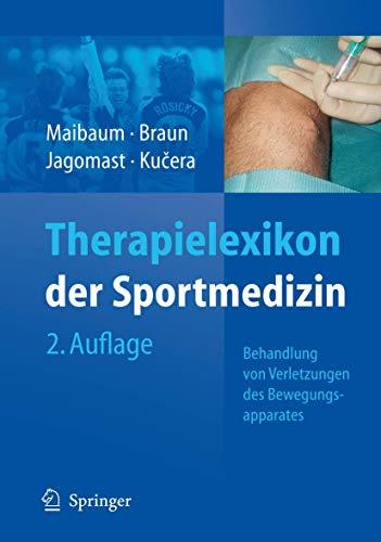 9783540335221: Therapielexikon Der Sportmedizin: Behandlung Von Verletzungen DES Bewegungsapparates