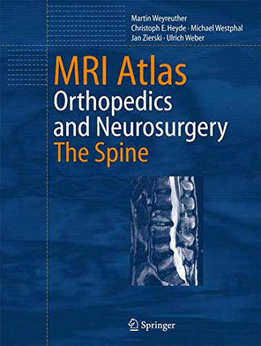 MRI Atlas Orthopedics and Neurosurgery: Martin Weyreuther