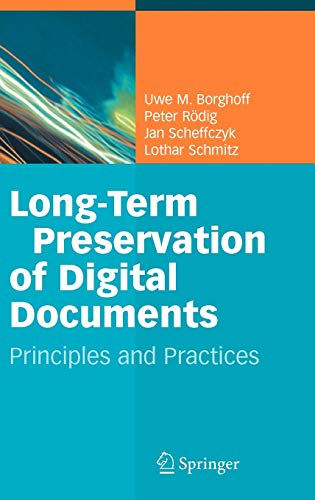 9783540336396: Long-Term Preservation of Digital Documents: Principles and Practices