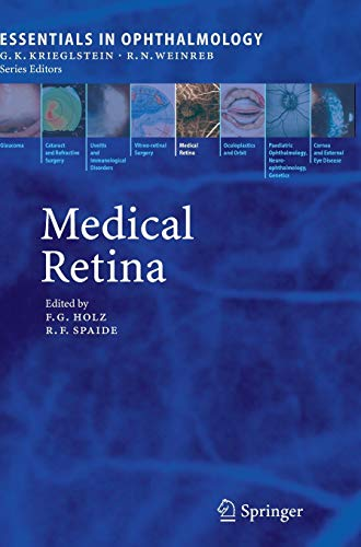 9783540336716: Medical Retina (Essentials in Ophthalmology)