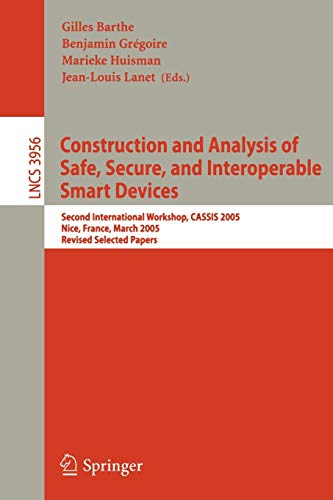 Construction and Analysis of Safe, Secure, and: Gilles Barthe (editor),