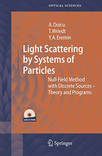 Light Scattering by Systems of Particles: Adrian Doicu