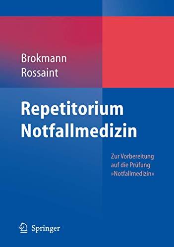 9783540337027: Repetitorium Notfallmedizin: Zur Vorbereitung auf die Pr�fung