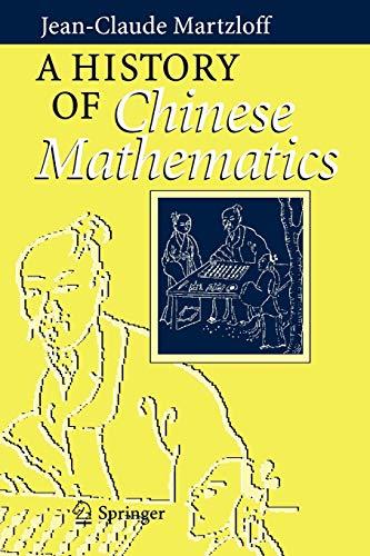 9783540337829: A History of Chinese Mathematics