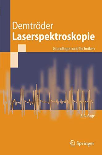 9783540337928: Laserspektroskopie: Grundlagen Und Techniken