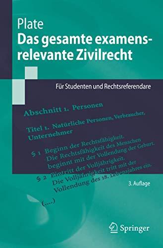 9783540338130: Das Gesamte Examensrelevante Zivilrecht: Fur Studenten Und Rechtsreferendare (Springer-Lehrbuch)