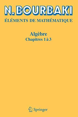 9783540338499: Algèbre: Chapitres 1 à 3: Chapitres 1 a 3