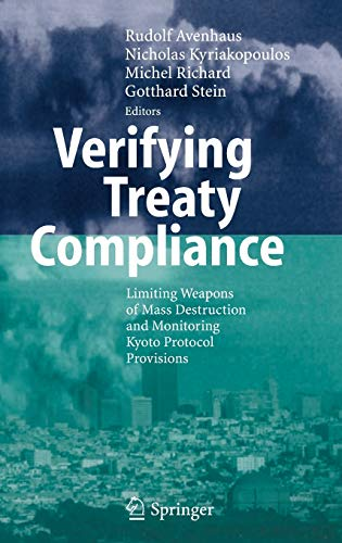 9783540338536: Verifying Treaty Compliance: Limiting Weapons of Mass Destruction and Monitoring Kyoto Protocol Provisions