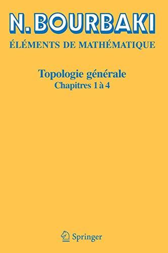 9783540339366: Topologie g�n�rale: Chapitres 1 � 4: Chapitres 1-4