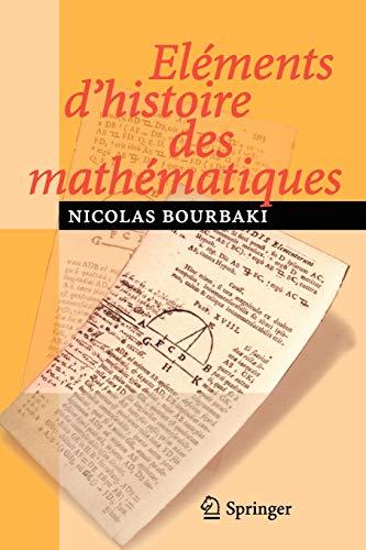 9783540339380: Eléments d'histoire des mathématiques (French Edition)